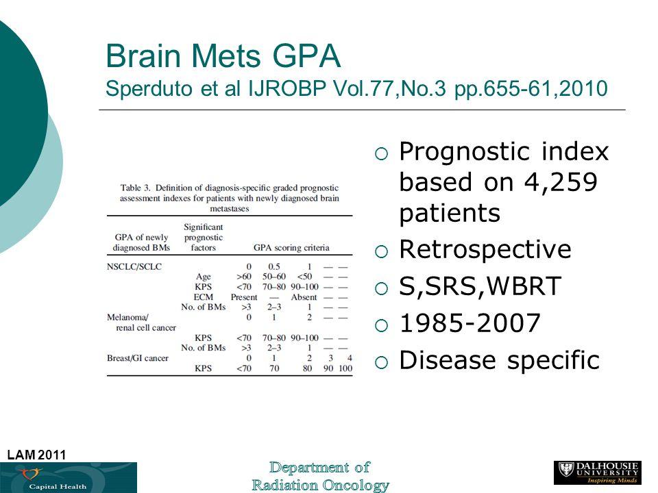 Brain Mets GPA Sperduto et al IJROBP Vol.77,No.3 pp.655-61,2010