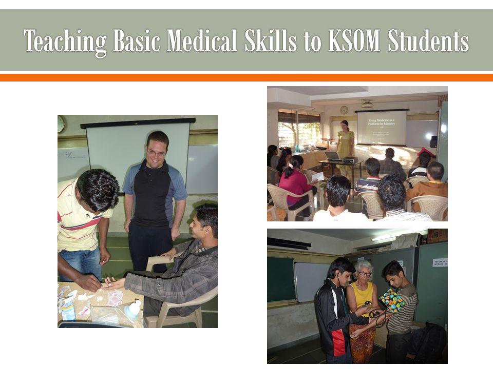Teaching Basic Medical Skills to KSOM Students