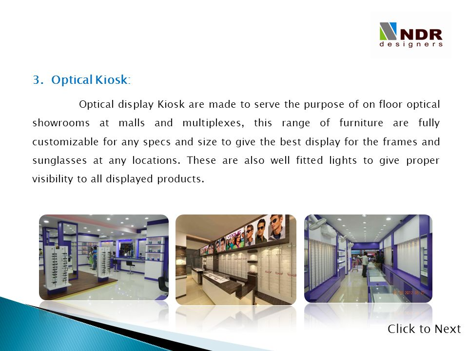 3. Optical Kiosk: Click to Next