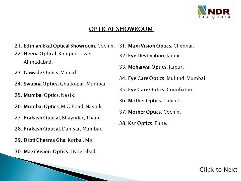 OPTICAL SHOWROOM: Click to Next Edimanikkal Optical Showroom, Cochin.