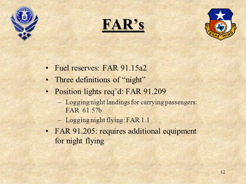 FAR's Fuel reserves: FAR 91.15a2 Three definitions of night