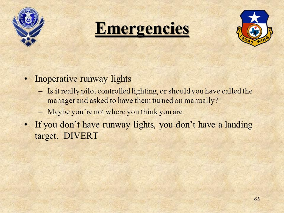 Emergencies Inoperative runway lights