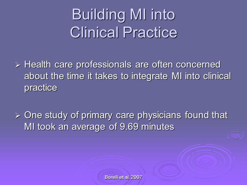 Building MI into Clinical Practice