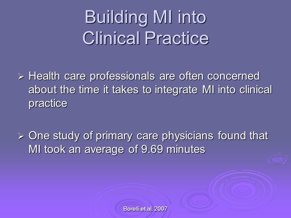 Building MI into Clinical Practice