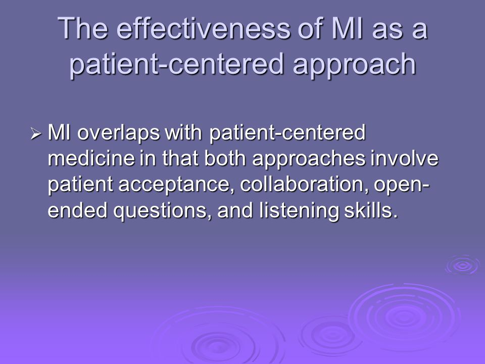 The effectiveness of MI as a patient-centered approach