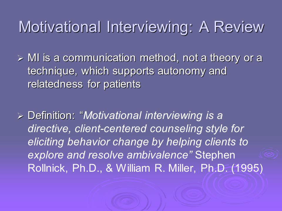 Motivational Interviewing: A Review