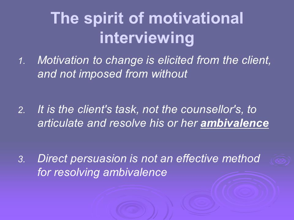 The spirit of motivational interviewing