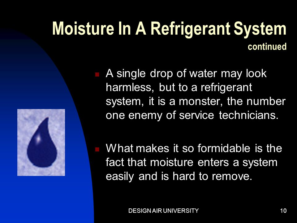Moisture In A Refrigerant System continued