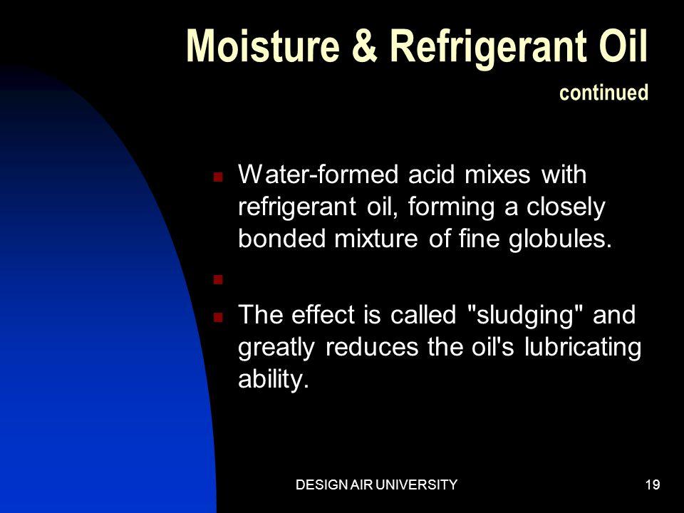 Moisture & Refrigerant Oil continued