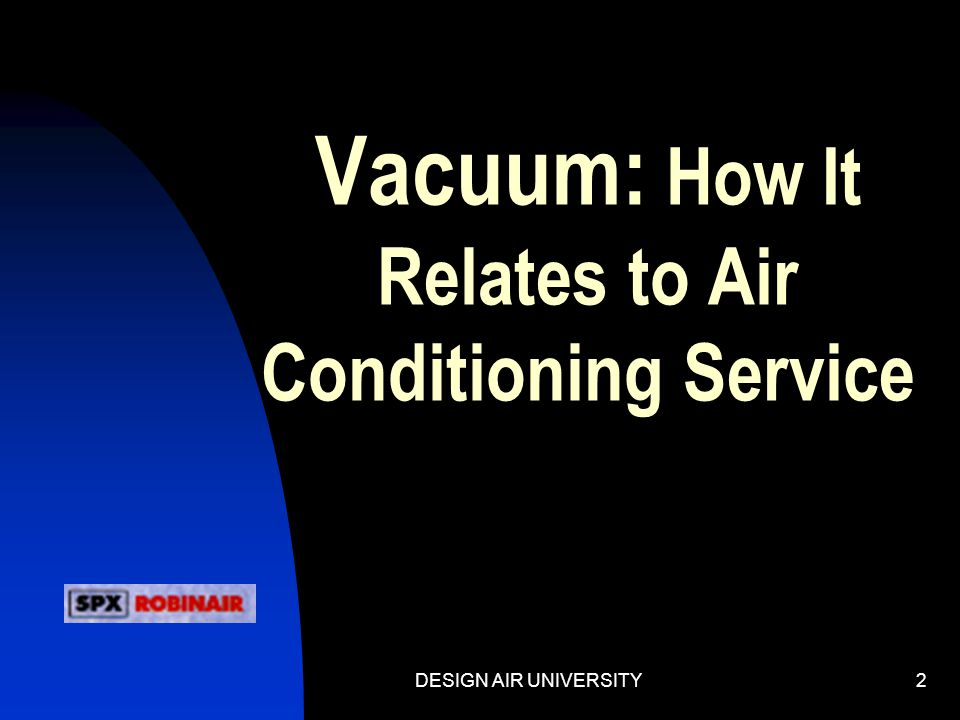 Vacuum: How It Relates to Air Conditioning Service