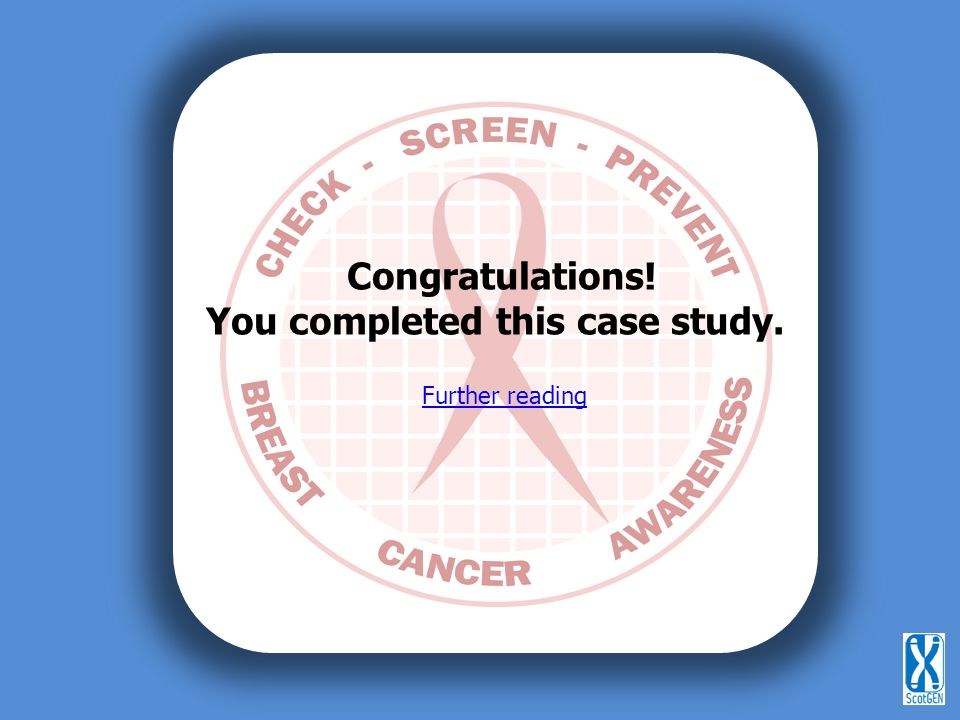 You completed this case study.