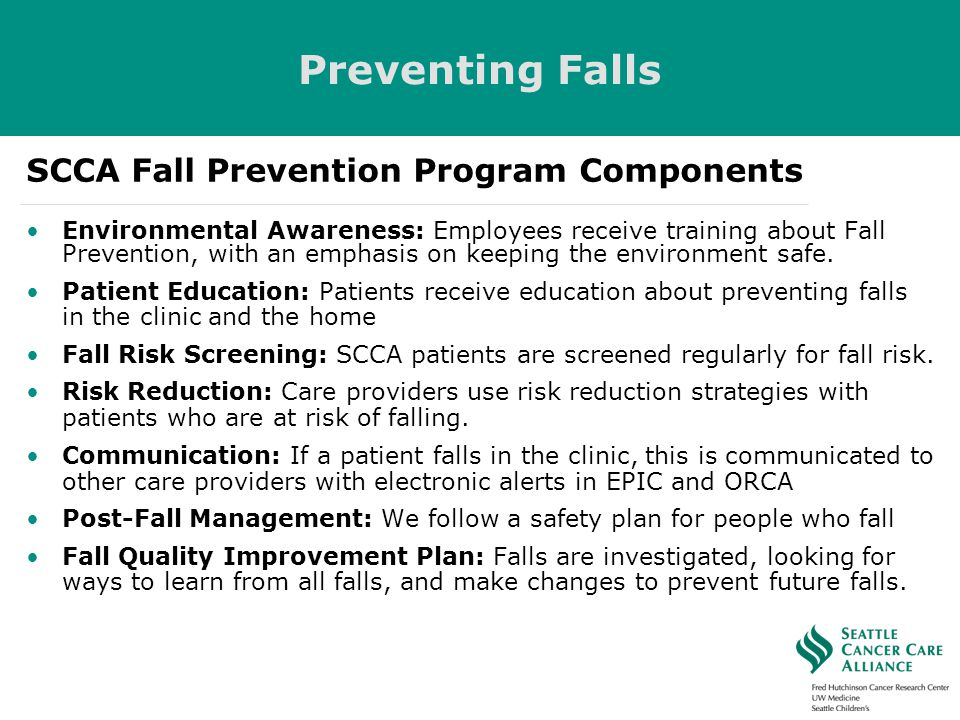 Preventing Falls SCCA Fall Prevention Program Components