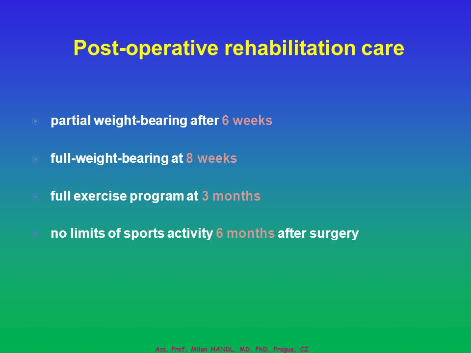 Post-operative rehabilitation care