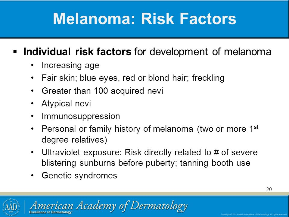 Melanoma: Risk Factors