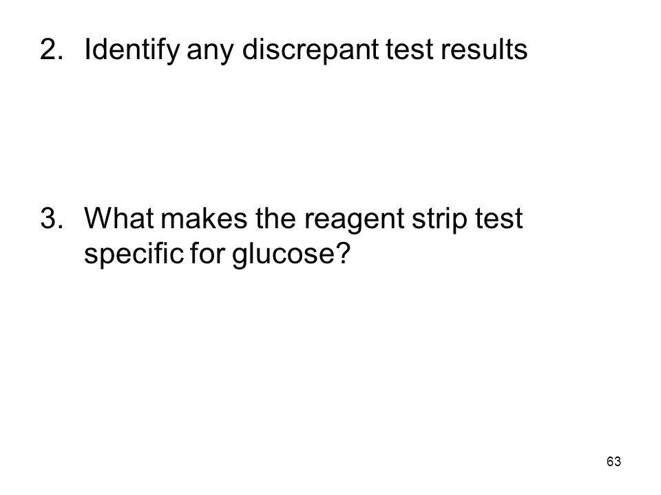 Identify any discrepant test results