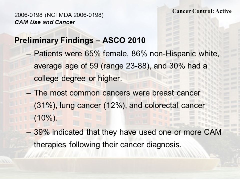 Preliminary Findings – ASCO 2010