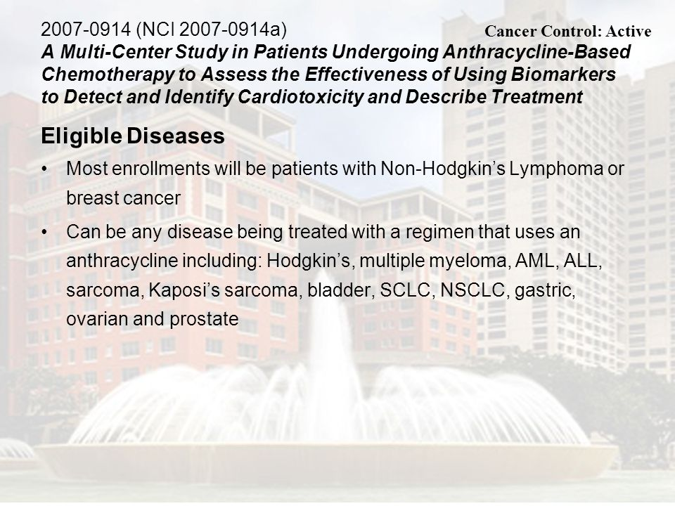 2007-0914 (NCI 2007-0914a) A Multi-Center Study in Patients Undergoing Anthracycline-Based Chemotherapy to Assess the Effectiveness of Using Biomarkers to Detect and Identify Cardiotoxicity and Describe Treatment