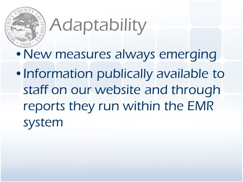 Adaptability New measures always emerging