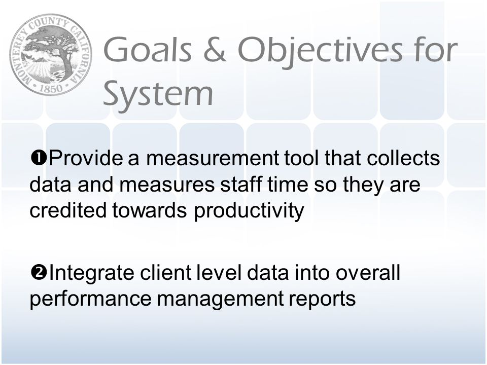 Goals & Objectives for System
