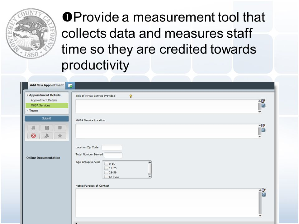Provide a measurement tool that collects data and measures staff time so they are credited towards productivity