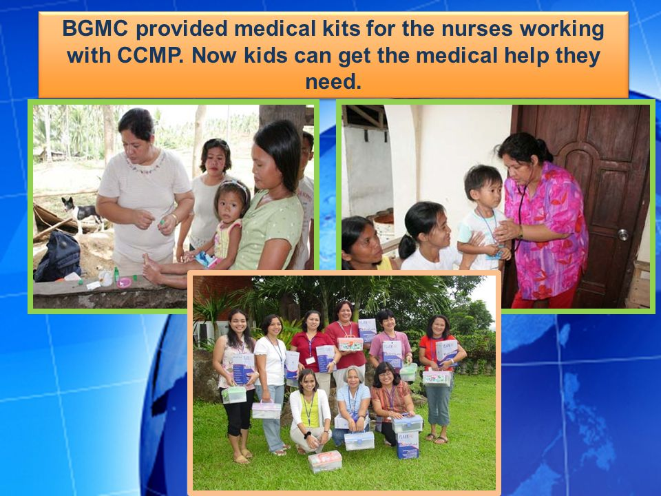 BGMC provided medical kits for the nurses working with CCMP