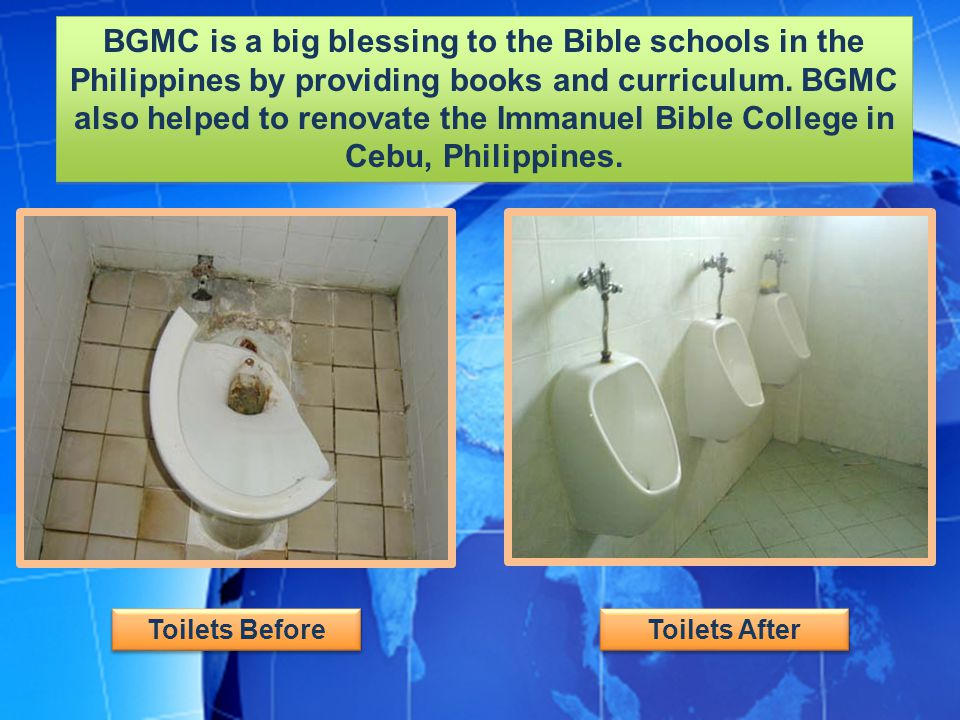 BGMC is a big blessing to the Bible schools in the Philippines by providing books and curriculum. BGMC also helped to renovate the Immanuel Bible College in Cebu, Philippines.