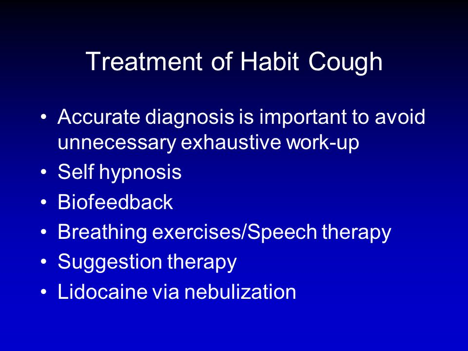 Treatment of Habit Cough