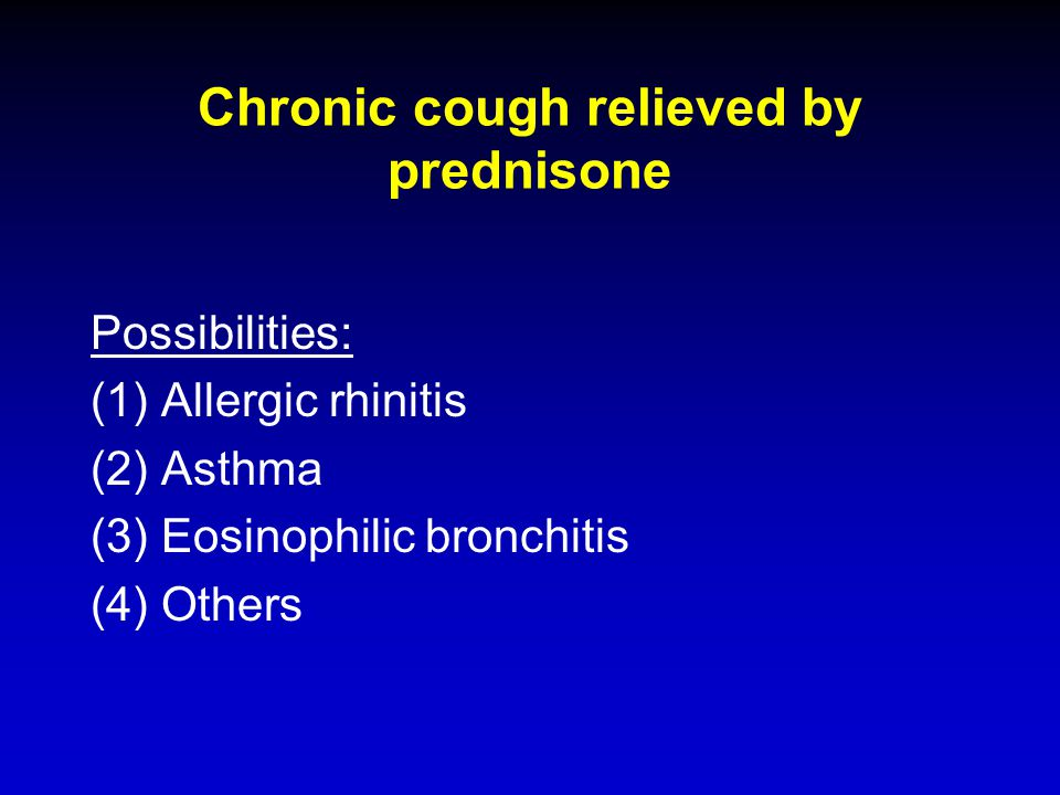 Chronic cough relieved by prednisone