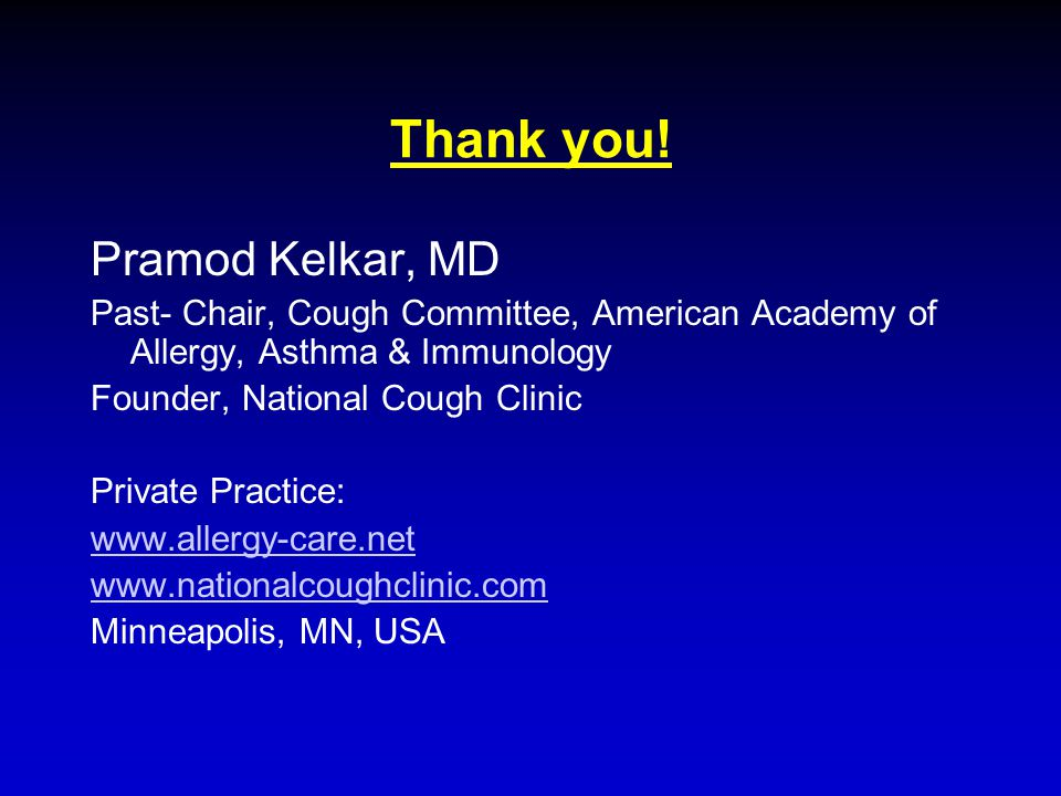 Thank you! Pramod Kelkar, MD