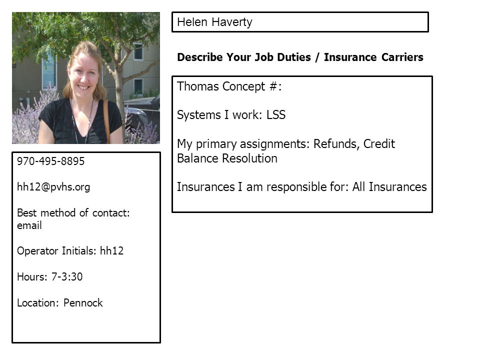 My primary assignments: Refunds, Credit Balance Resolution