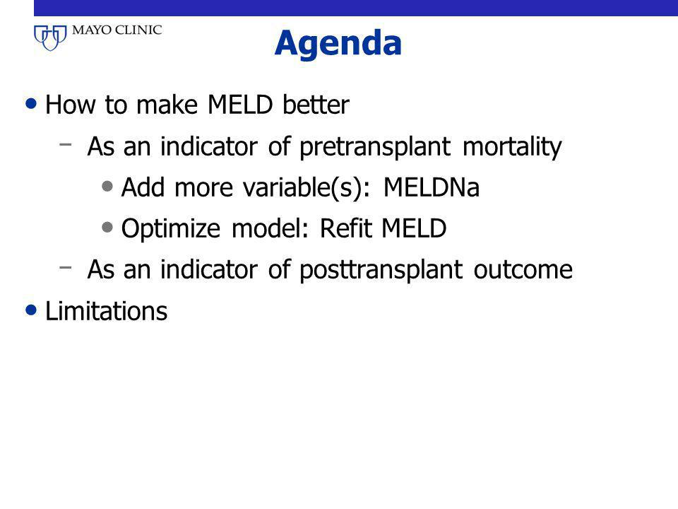 Agenda How to make MELD better