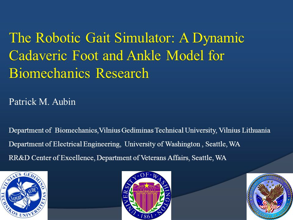 The Robotic Gait Simulator: A Dynamic Cadaveric Foot and Ankle Model for Biomechanics Research