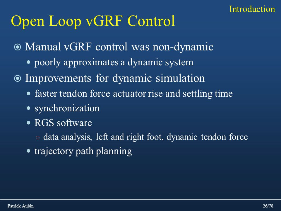 Open Loop vGRF Control Manual vGRF control was non-dynamic