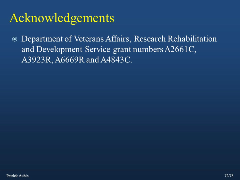 Acknowledgements Department of Veterans Affairs, Research Rehabilitation and Development Service grant numbers A2661C, A3923R, A6669R and A4843C.