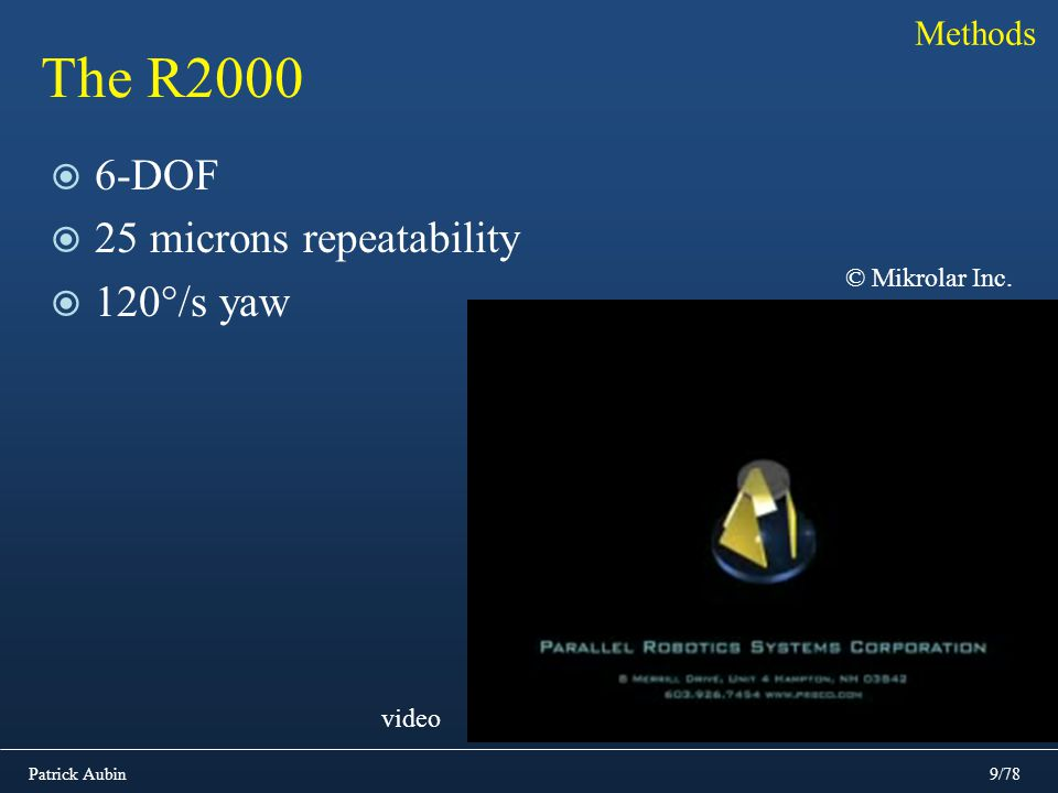 The R DOF 25 microns repeatability 120°/s yaw Methods