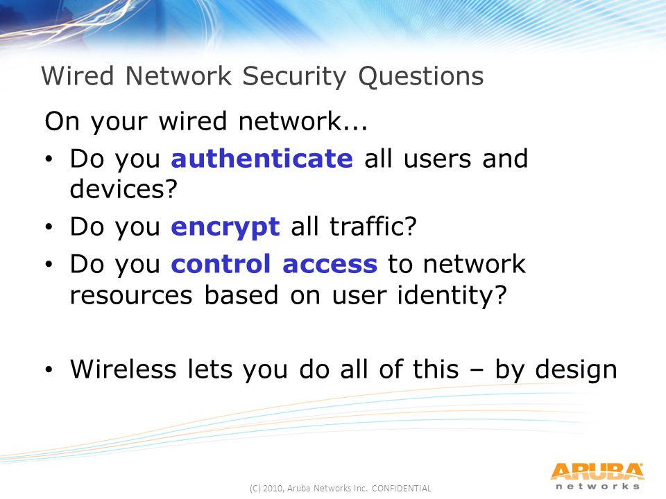 Wired Network Security Questions