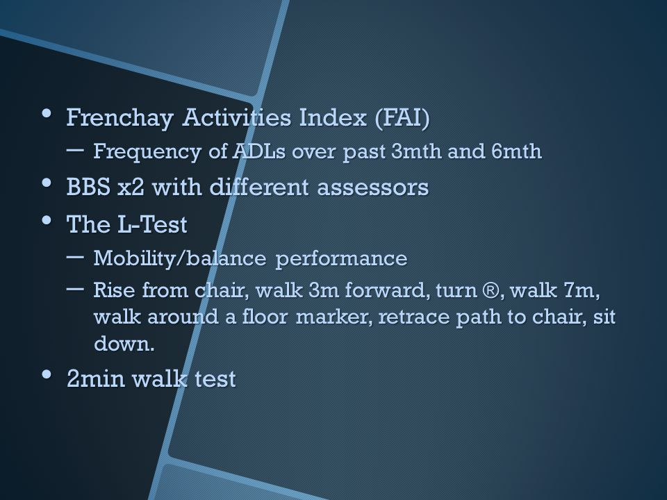 Frenchay Activities Index (FAI) BBS x2 with different assessors