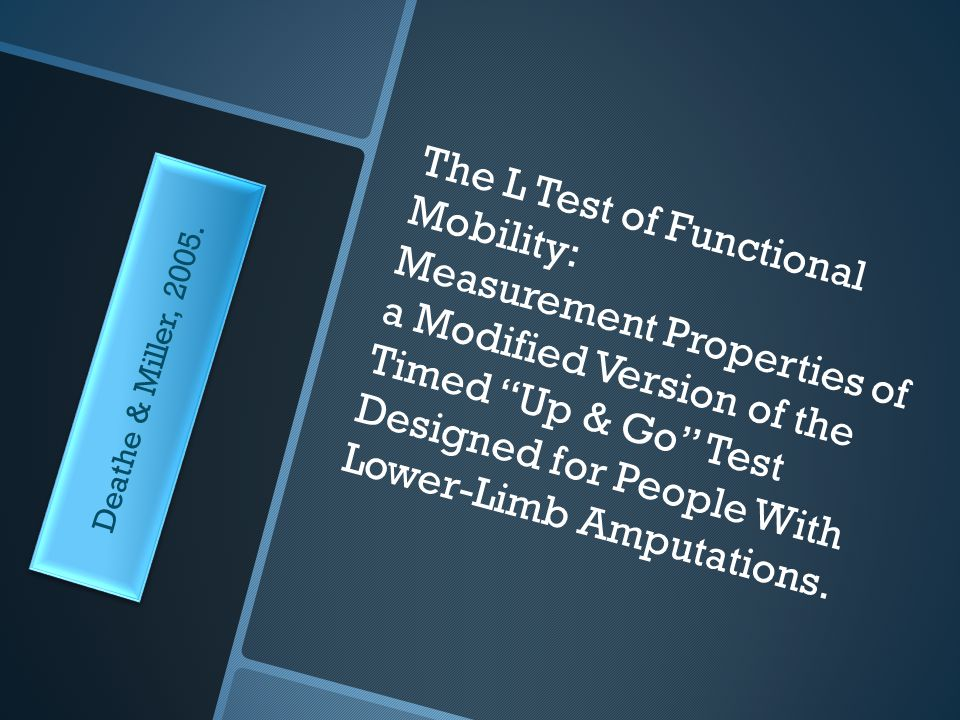 The L Test of Functional Mobility: