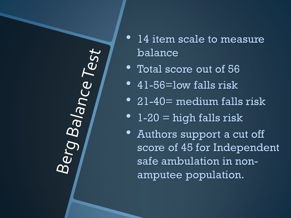 Berg Balance Test 14 item scale to measure balance