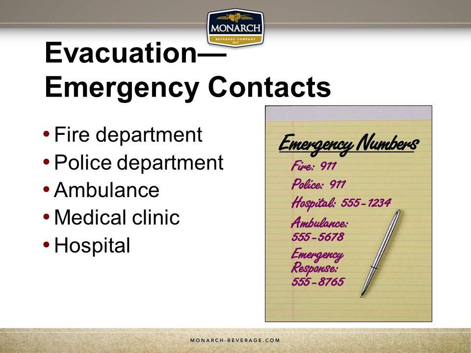 Evacuation— Emergency Contacts