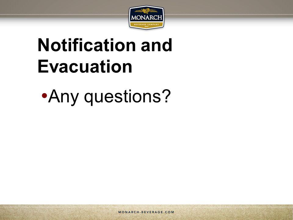Notification and Evacuation