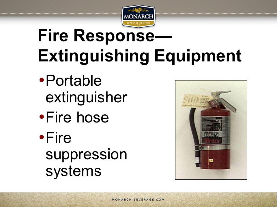 Fire Response— Extinguishing Equipment