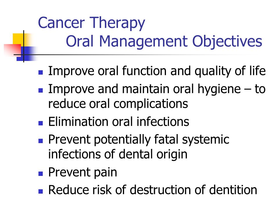 Cancer Therapy Oral Management Objectives