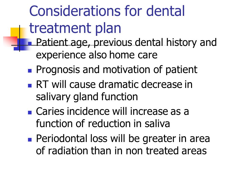 Considerations for dental treatment plan