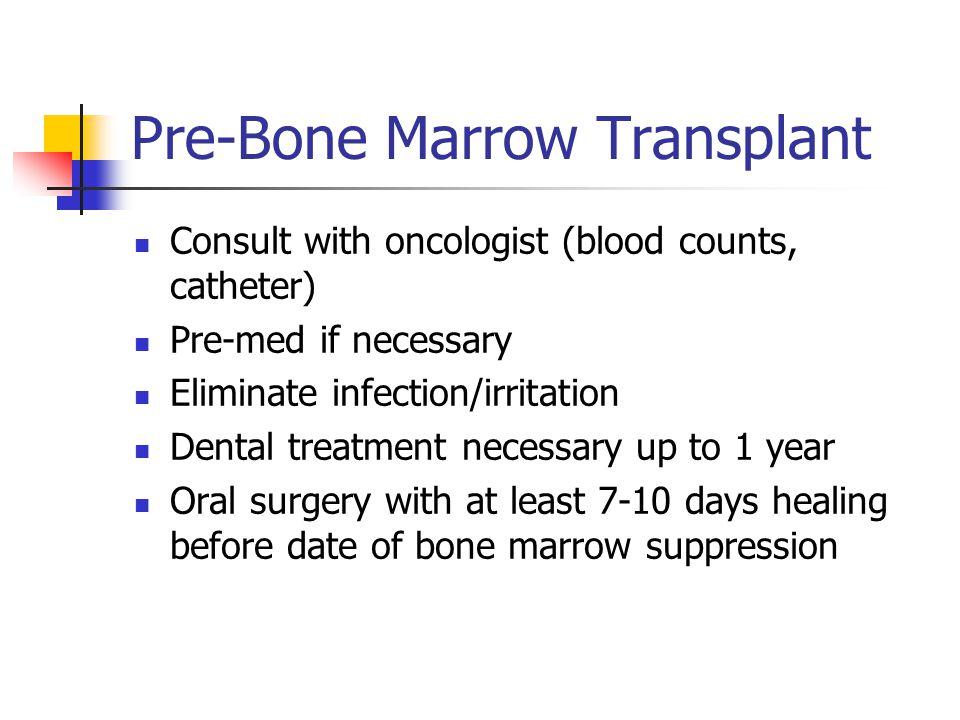 Pre-Bone Marrow Transplant