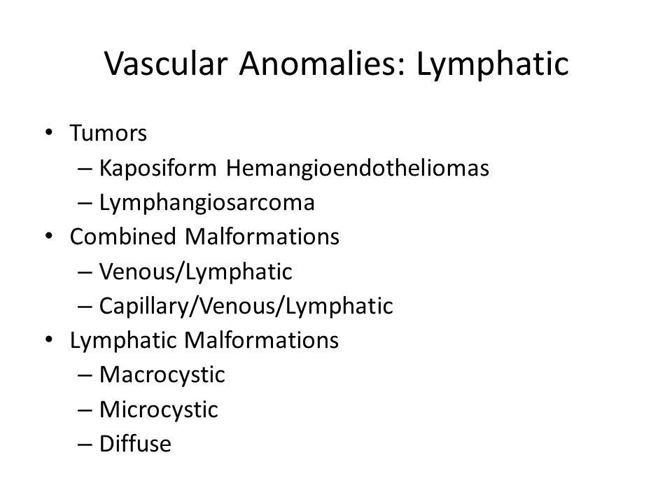 Vascular Anomalies: Lymphatic