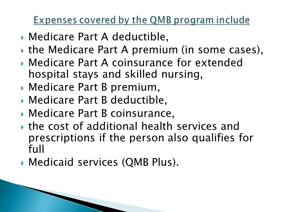 Expenses covered by the QMB program include