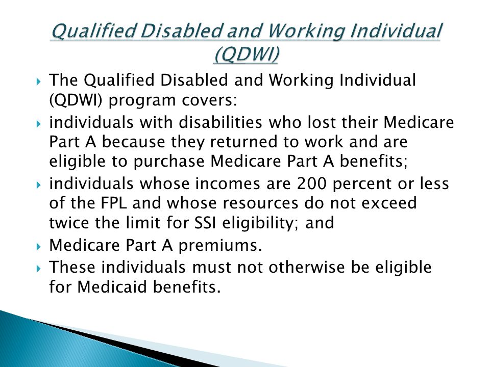Qualified Disabled and Working Individual (QDWI)
