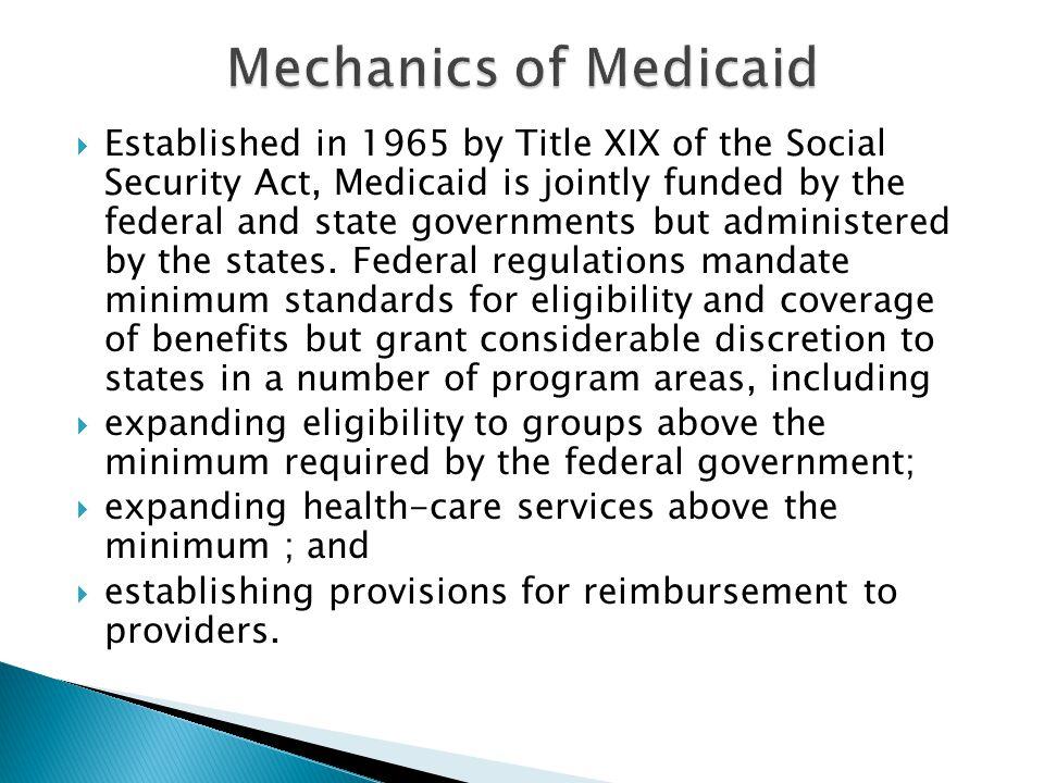 Mechanics of Medicaid