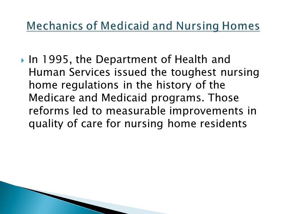 Mechanics of Medicaid and Nursing Homes